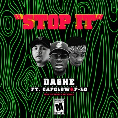 STOP IT (ft. P-Lo & Capolow)