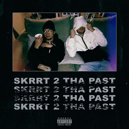Skrrt 2 Tha Past (Tommy Davis, Tevs)