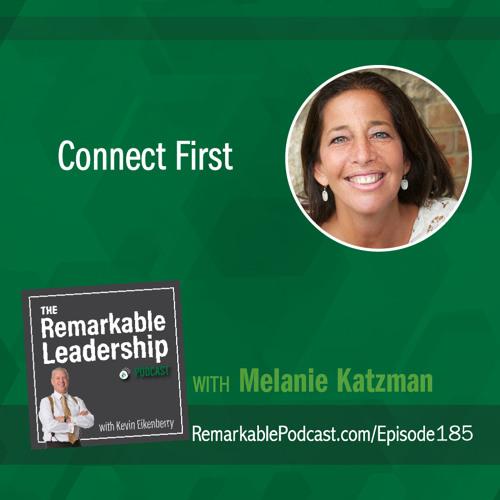Connect First with Melanie Katzman