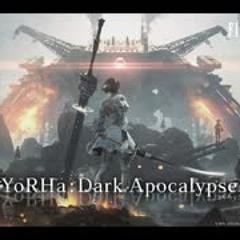 YoRHa Dark Apocalypse OST