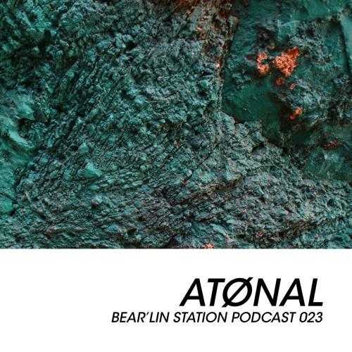 Bear'lin Station Podcast 023 | Atønal (Brutalisme)