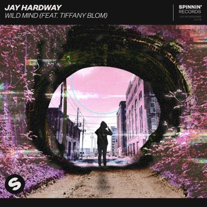 Jay Hardway - Wild Mind (feat. Tiffany Blom) [OUT NOW]