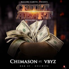 Chimason ft. Vybz - Credit Alert (Hustler's Prayer)