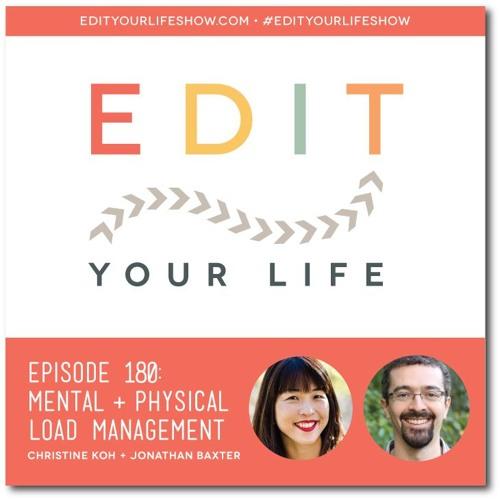 Episode 180: Mental + Physical Load Management