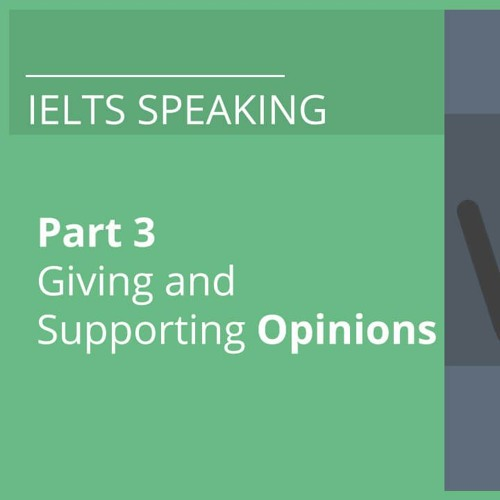 Part Three Tips Giving and Supporting Opinions, Talking about Advantages and Disadvantages