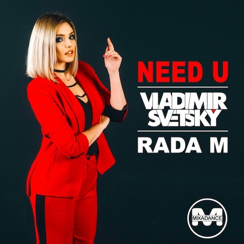 Vladimir Svetsky feat Rada M - Need U (Demo)