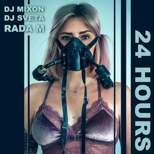 Dj Mixon And Dj Sveta Feat Rada - 24 Hours (Demo)