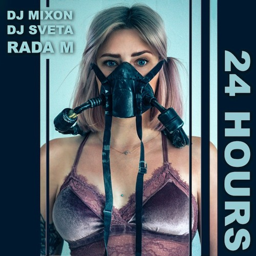 Dj Mixon And Dj Sveta Feat Rada M - 24 Hours (Radio Edit)