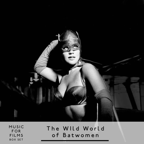 Music for Films, Box Set - The Wild World of Batwomen - Part Two