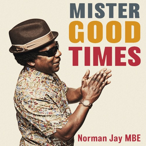 Mister Good Times by Norman Jay, read by David Monteith (Audiobook extract)