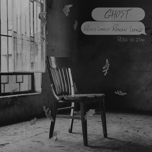 Ghost - feat. Reagan Capaci