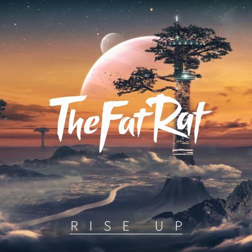 Fat Rat - Rise Up