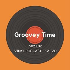 S02 E02  Groovey Time - Kalvø's Vinyl Session