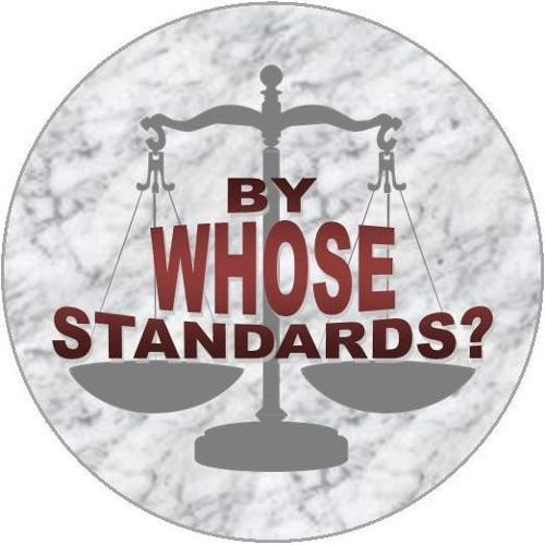 By Whose Standards? by Rev Jeannie Jensen