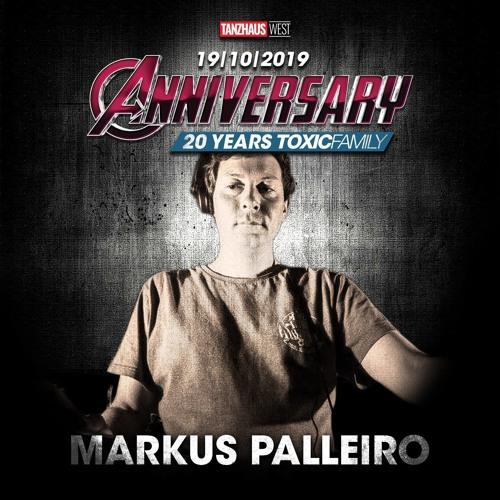 Markus Palleiro | 20 Years Toxic Family @ Tanzhaus West