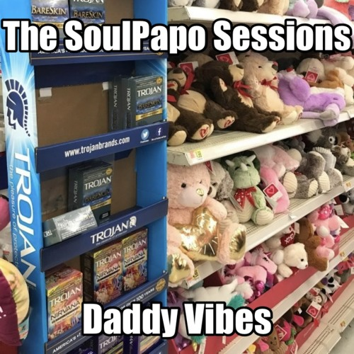 The SoulPapo Sessions: Dad Vibes Pt1