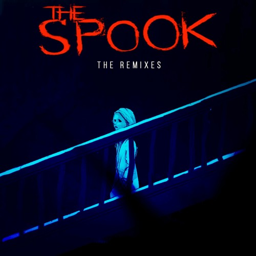 The Spook Remixes