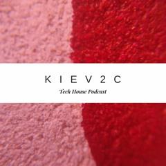 K2C-tech house podcast #3