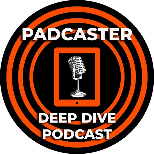 Padcaster Deep Dive Podcast E6 - Don Goble