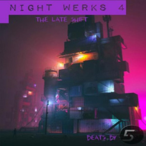 NIGHT WERKS 4 : THE LATE SHIFT