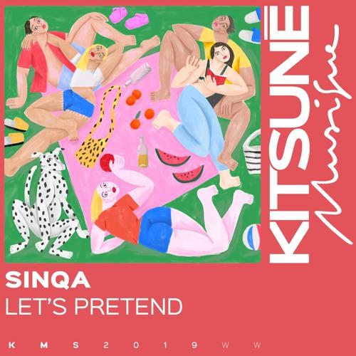 Sinqa - Let's Pretend