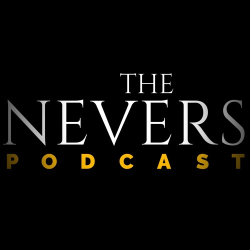The Nevers Podcast | They're coming ... in 2021.
