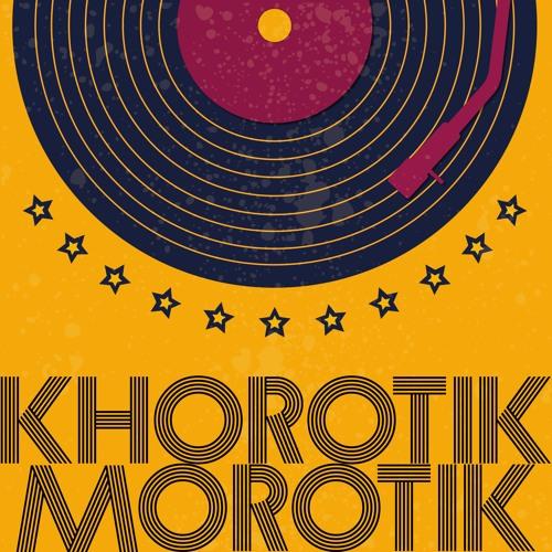 Khorotik, Morotik