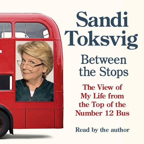Between The Stops, written and read by Sandi Toksvig (Audiobook extract)