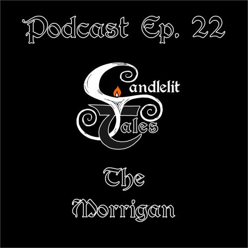 Episode 22 - The Morrigan
