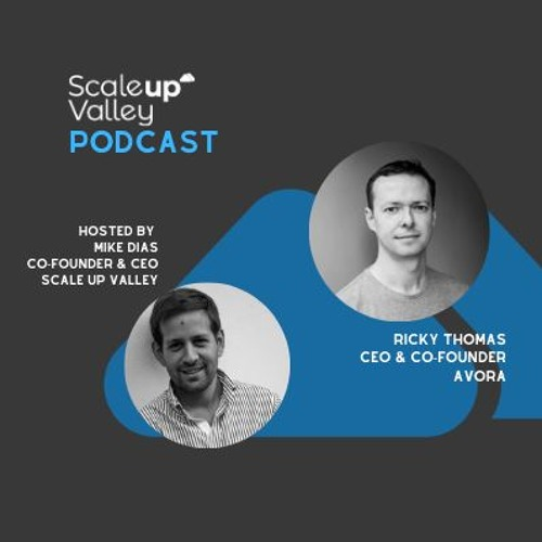 Ep. 92 Scaling Up With The CEO & Co Founder Of AVORA