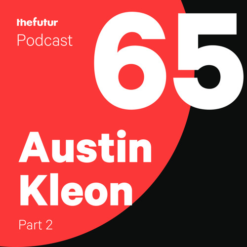 Stealing Like An Artist with Austin Kleon - Part 2