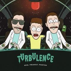 Kova, Freakout, Phantom - Turbulence