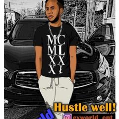 Exworld - Hustle Well