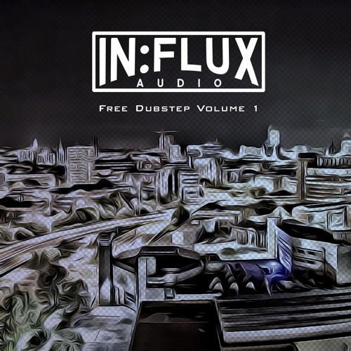 In:flux Audio Free Dubstep Volume 1 [INFREE 017] OUT NOW!!!