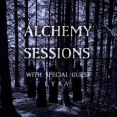 Alchemy Sessions I w/ LYRΛ Guest Mix