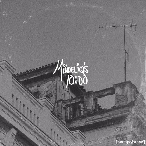 Mindeliq's 10.00 [EP]