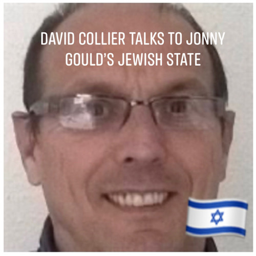 """Ep 24: David Collier: """"I live in the UK to fight antisemitism, seriously""""."""