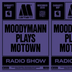 Carhartt WIP Radio November 2019: Moodymann plays Motown Radio Show