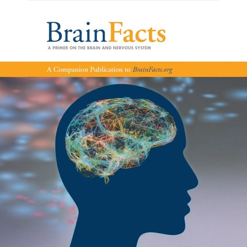 The Brain Facts Book, Eighth Edition
