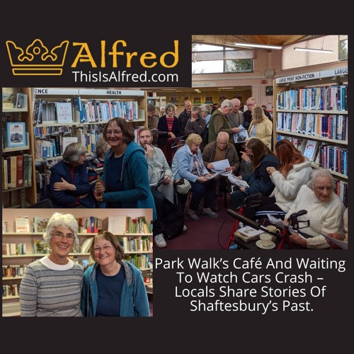 Locals Share Stories Of Shaftesbury's Past