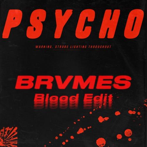 Slowthai x Denzel Curry - Psycho (BRVMES Blood Edit)