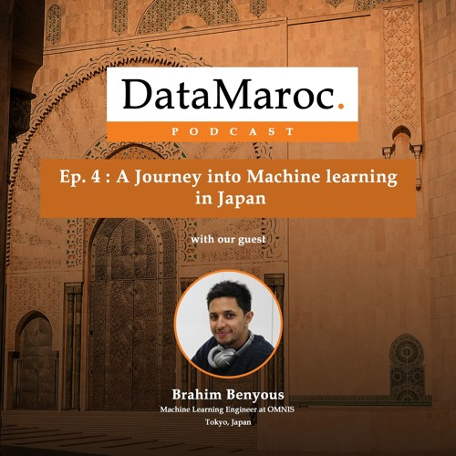 Ep.4 : A journey into Machine Learning in Japan