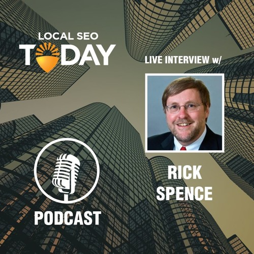 Episode 122: Live Interview With Rick Spence