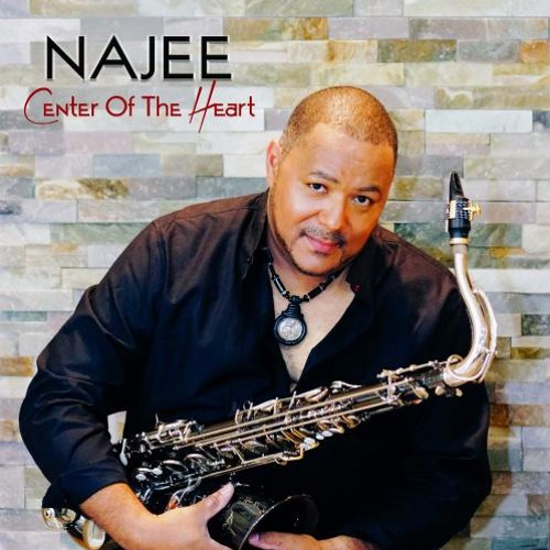 Najee : Center Of The Heart