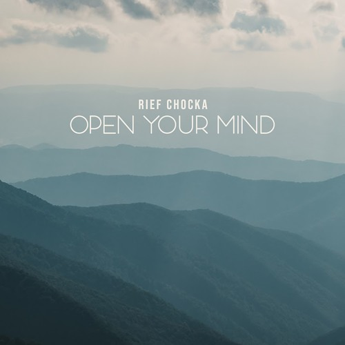 Rief Chocka - Open Your Mind