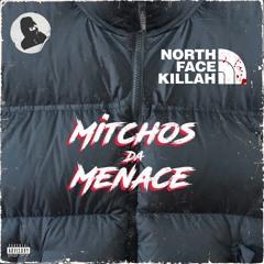 MENACE -North Face Killah