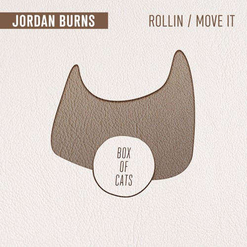 BOC078 - Jordan Burns - Rollin / Move It