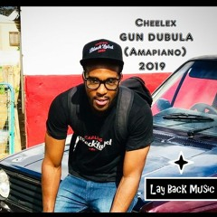 Cheelex - Gun Dubula (amapiano 2019)