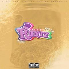 Smelling Like Runtz - King Kay x 33Stacks