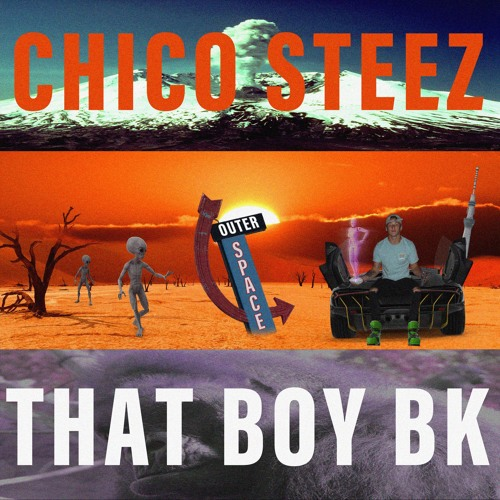 Outer Space (feat. Chico Steez)